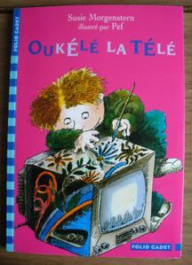 Oukélé la télé - Susie Morgenstern