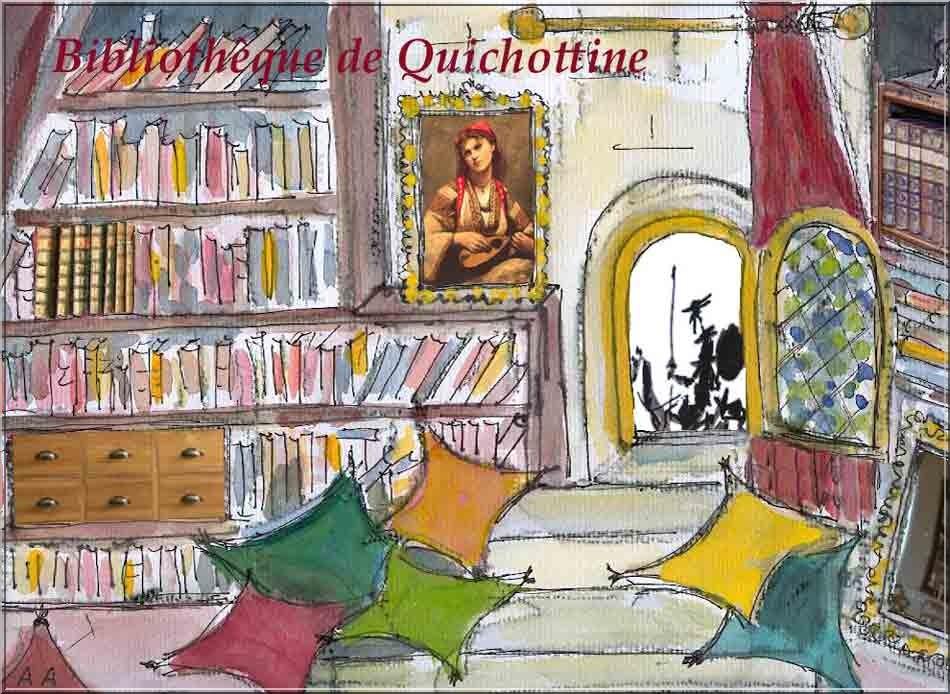 Bibliothèque de Quichottine... petit clic ici ou là