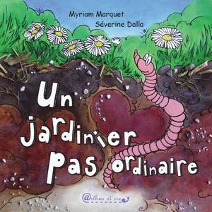 Séverine Dalla, Un jardinier pas ordinaire (couverture)