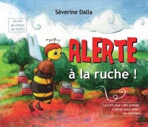 Severine Dalla, Alerte à la-ruche, couverture