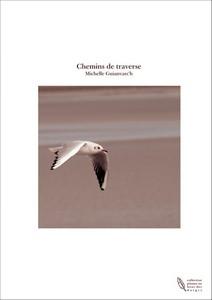 Michelle Guianvarc'h, Chemins-de-traverse (TheBookEdition)