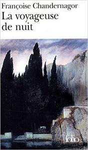 Françoise Chandernagor, La voyageuse de nuit, couverture