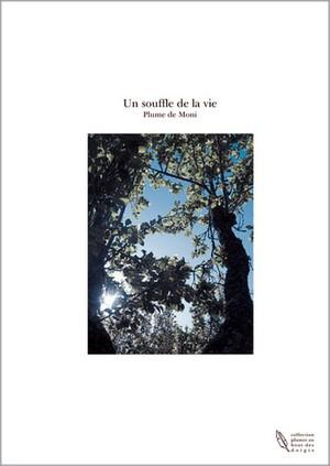 110610_Plume-de-Moni_Un-souffle-de-la-vie.jpg