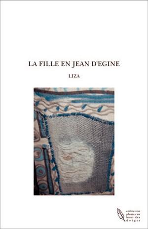 La fille en jean d'Egine, de Liza
