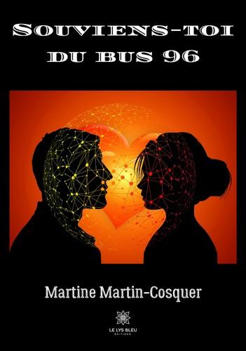 Martine Martin-Cosquer, Souviens-toi du bus 96, Couverture, Le Lys bleu